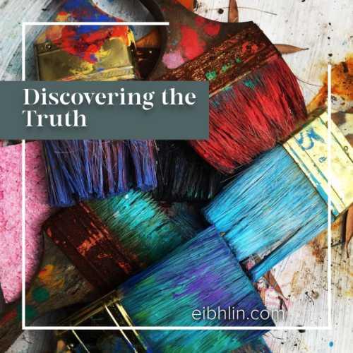 Discovering truth through art - eibhlin.com