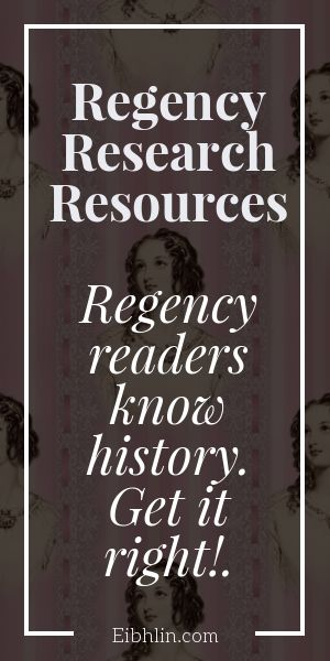 Research resources for Regency romance authors