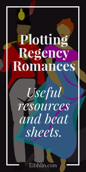 Resources for plotting Regency romances