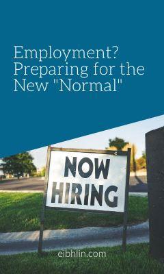 jobs - employment - new normal