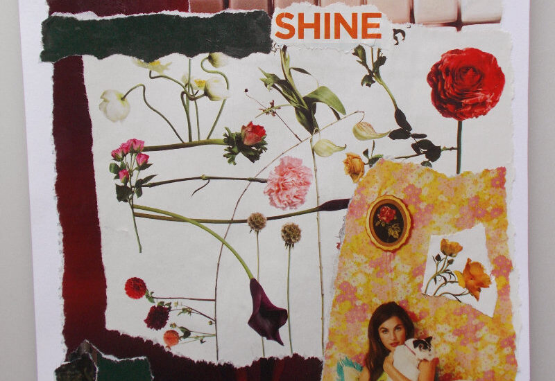 Shine - a collage about confidence
