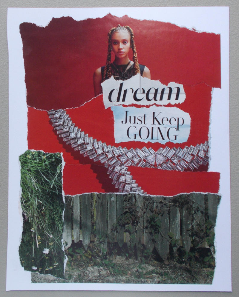 Dream – Just Keep Going – Torn-Paper Collage